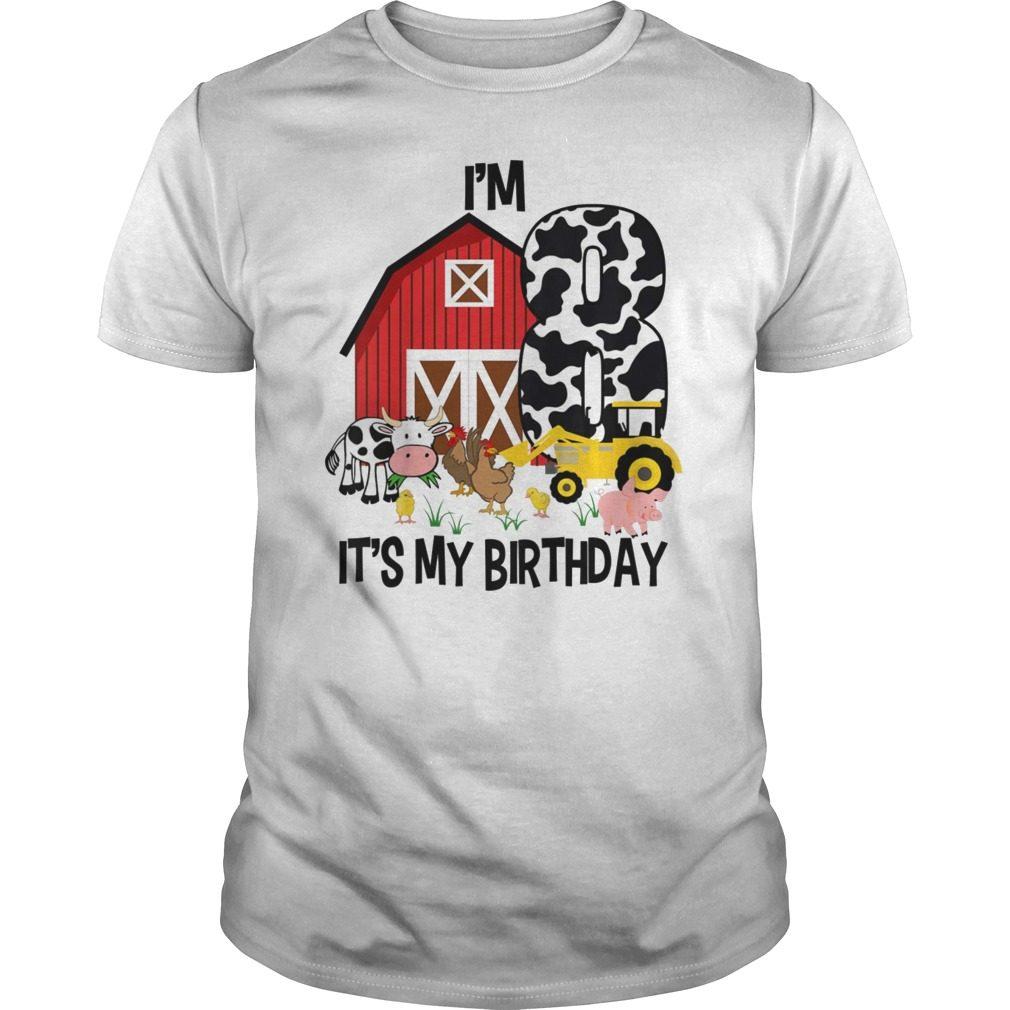 Kids Its My Birthday Im 8 Tractor Years Old Shirt