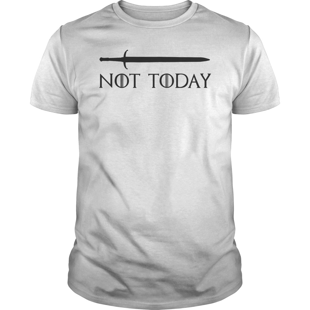00aefa6633996 Womens Game of Thrones Not Today T-Shirt Hoodie Tank-Top Quotes