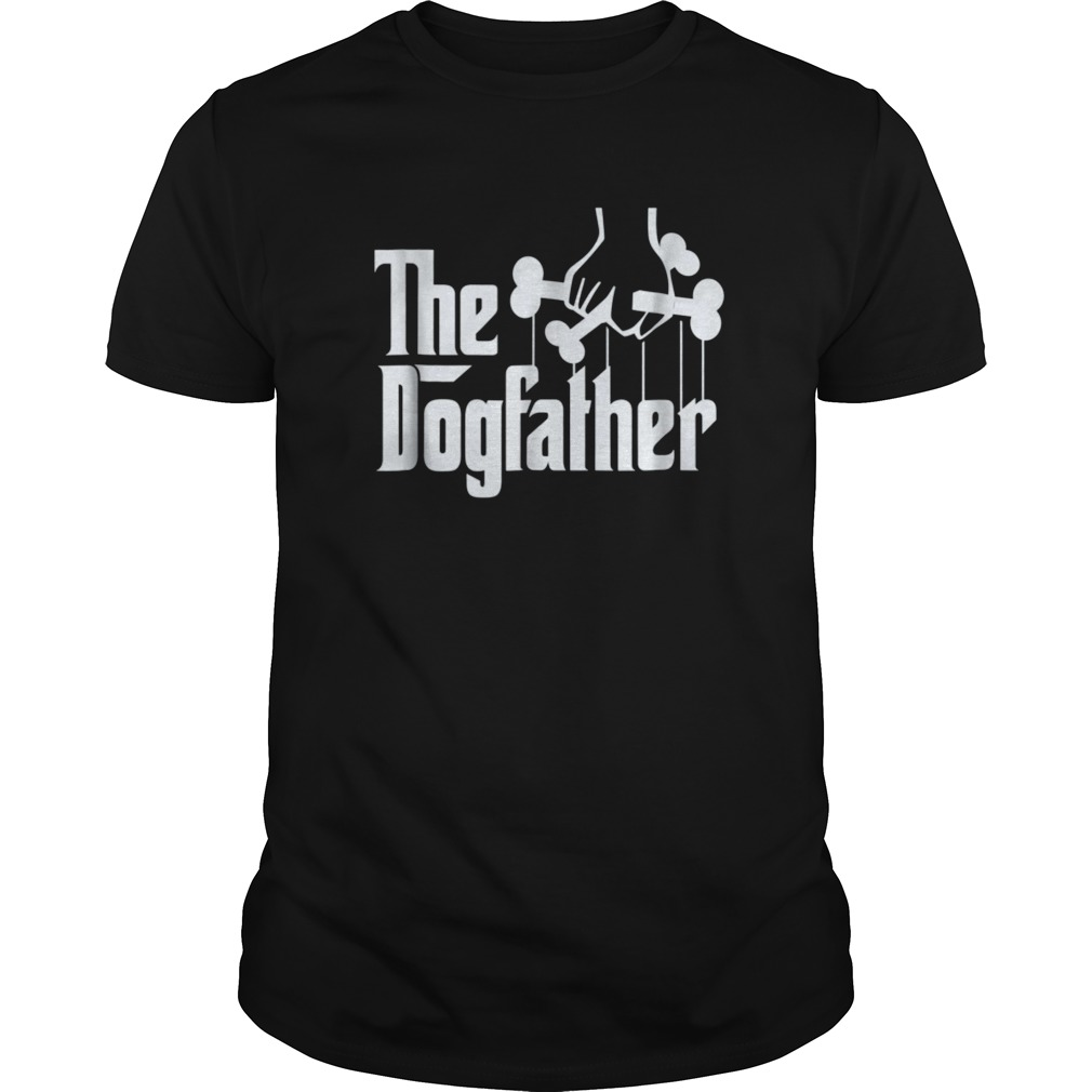 f0bb044d The Dogfather Shirt Dog Dad Fathers Day Gift Shirt Dog Lover Hoodie ...