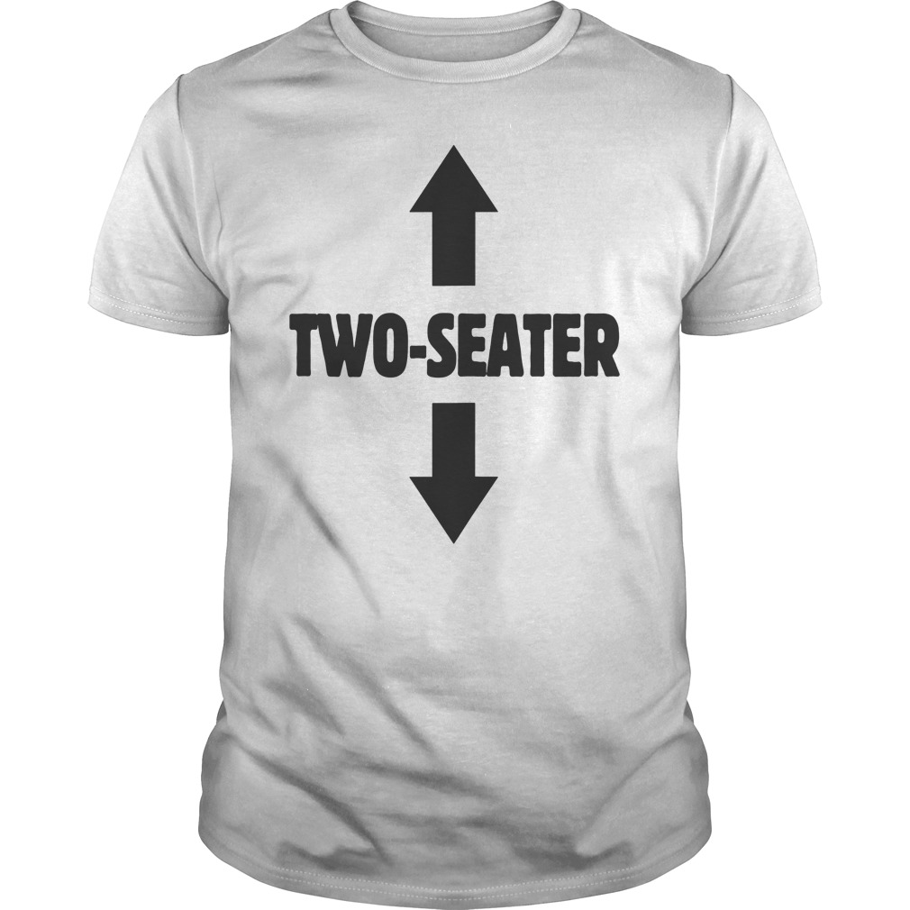 8ac8dc20 Two Seater Shirt Funny Gag Gift Dad Joke Tee Hoodie Tank-Top Quotes
