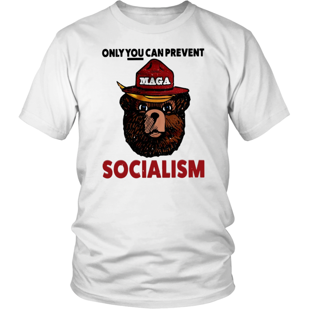 Maga Bear Only You Can Prevent Socialism Tee Shirt Funny Smokey