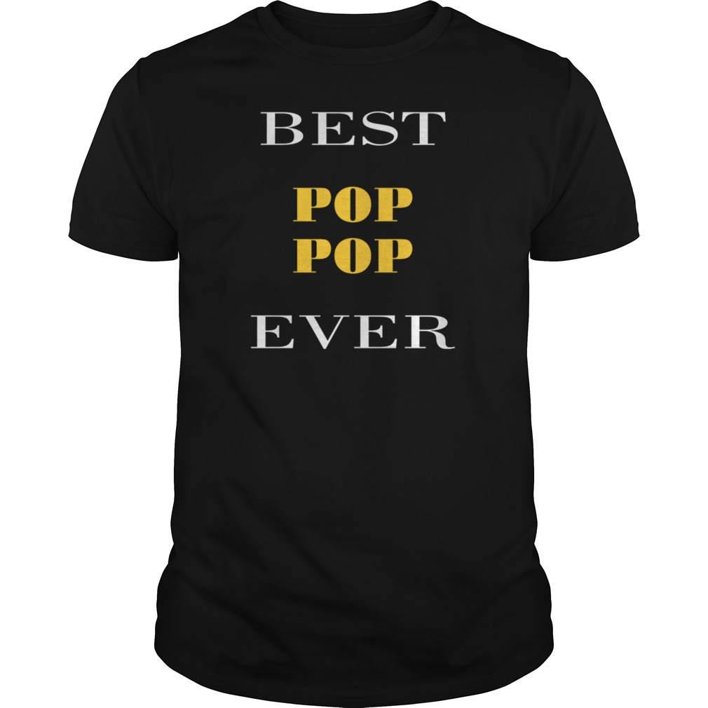1ef84247a Mens Best Pop Ever Gift Tee Shirt Funny Father's Day Gift Hoodie ...