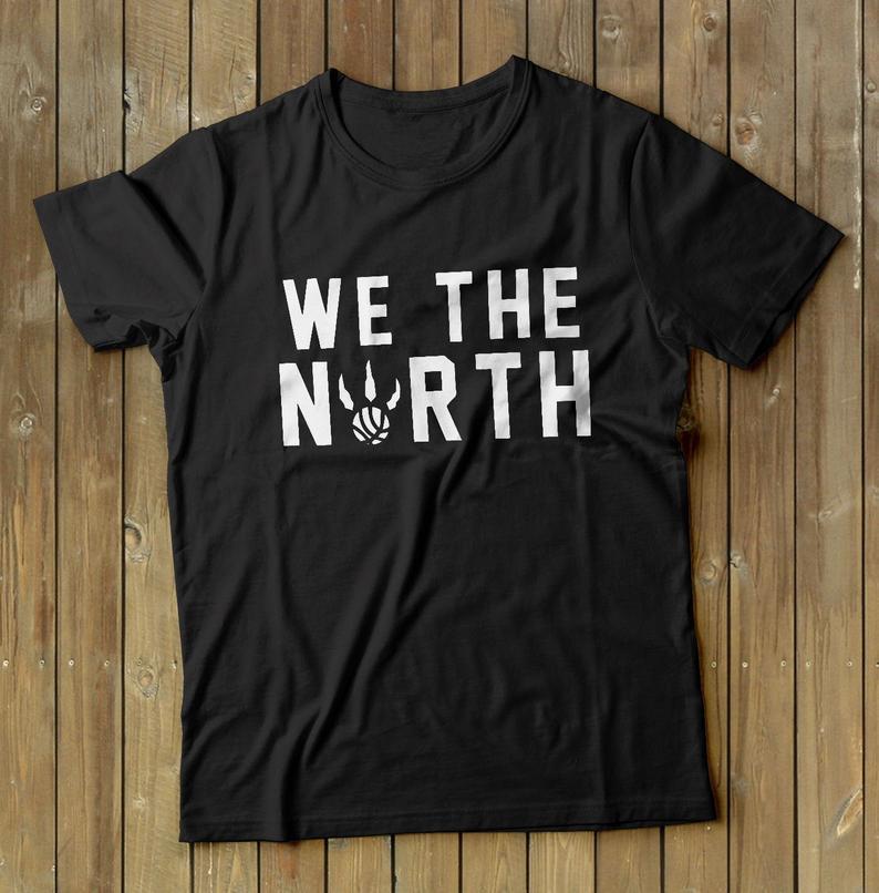 2941d852830 Toronto Raptors Shirt We The North Kawhi Leonard Shirt NBA Playoffs Tee