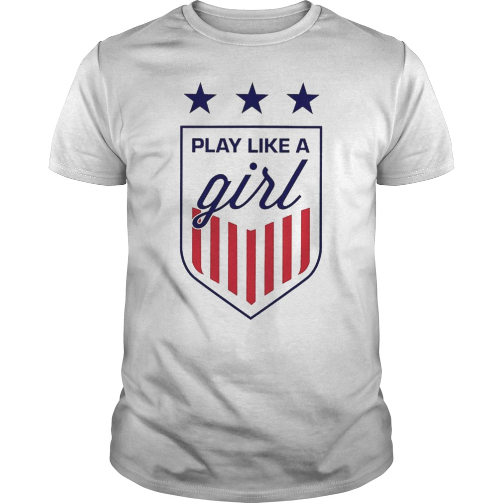 new styles 5fde0 d4384 USWNT Shirt - Play Like a Girl T-Shirt