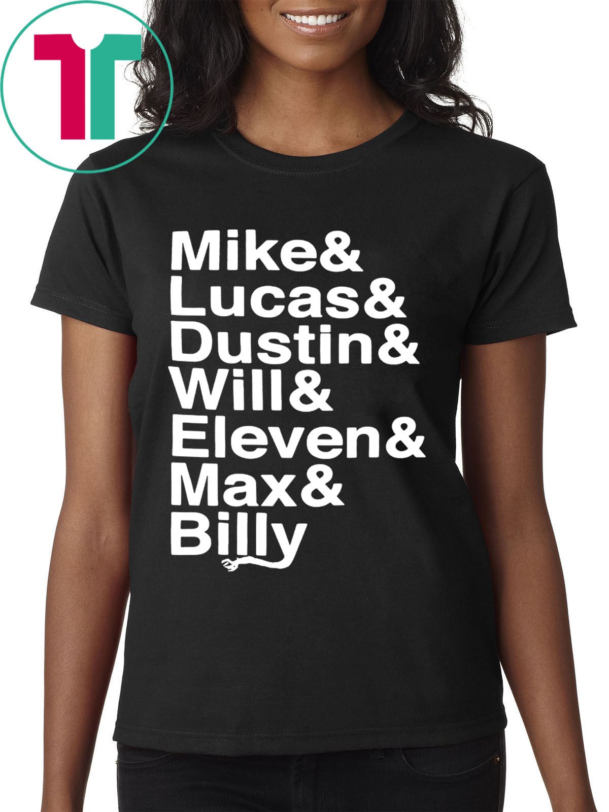 Stranger Things Name List Shirt Mike & Lucas & Dustin & Will & Eleven & Max  & Billy