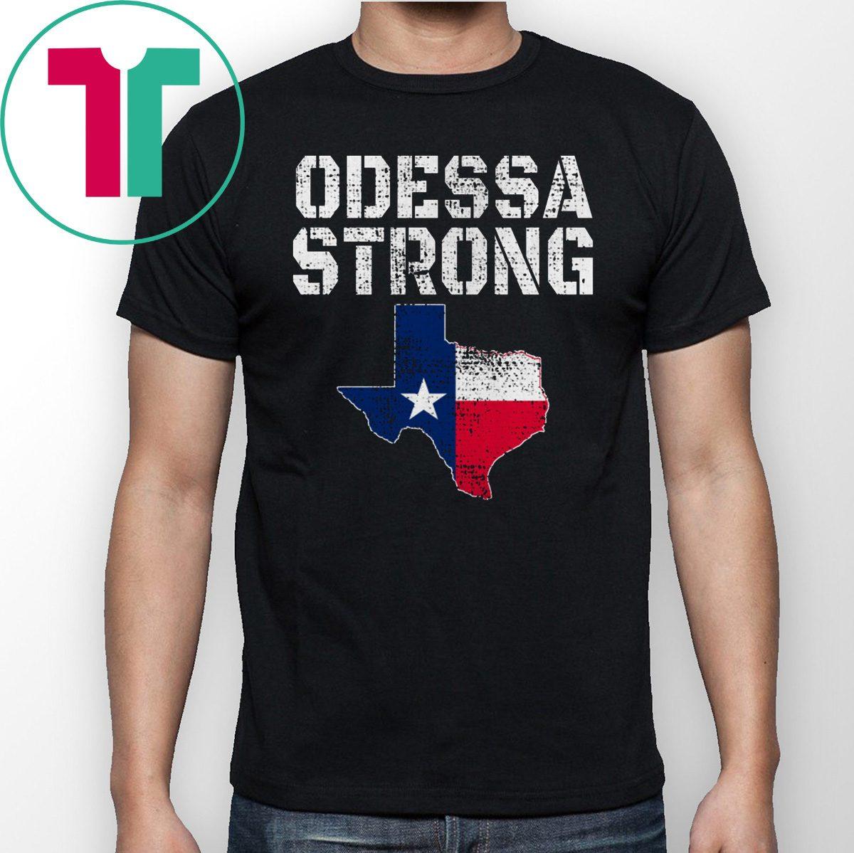 Midland Odessa Strong T-Shirt Pray For Odessa Texas