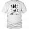 100% That Witch Shirt Funny Halloween 2019 T-Shirt